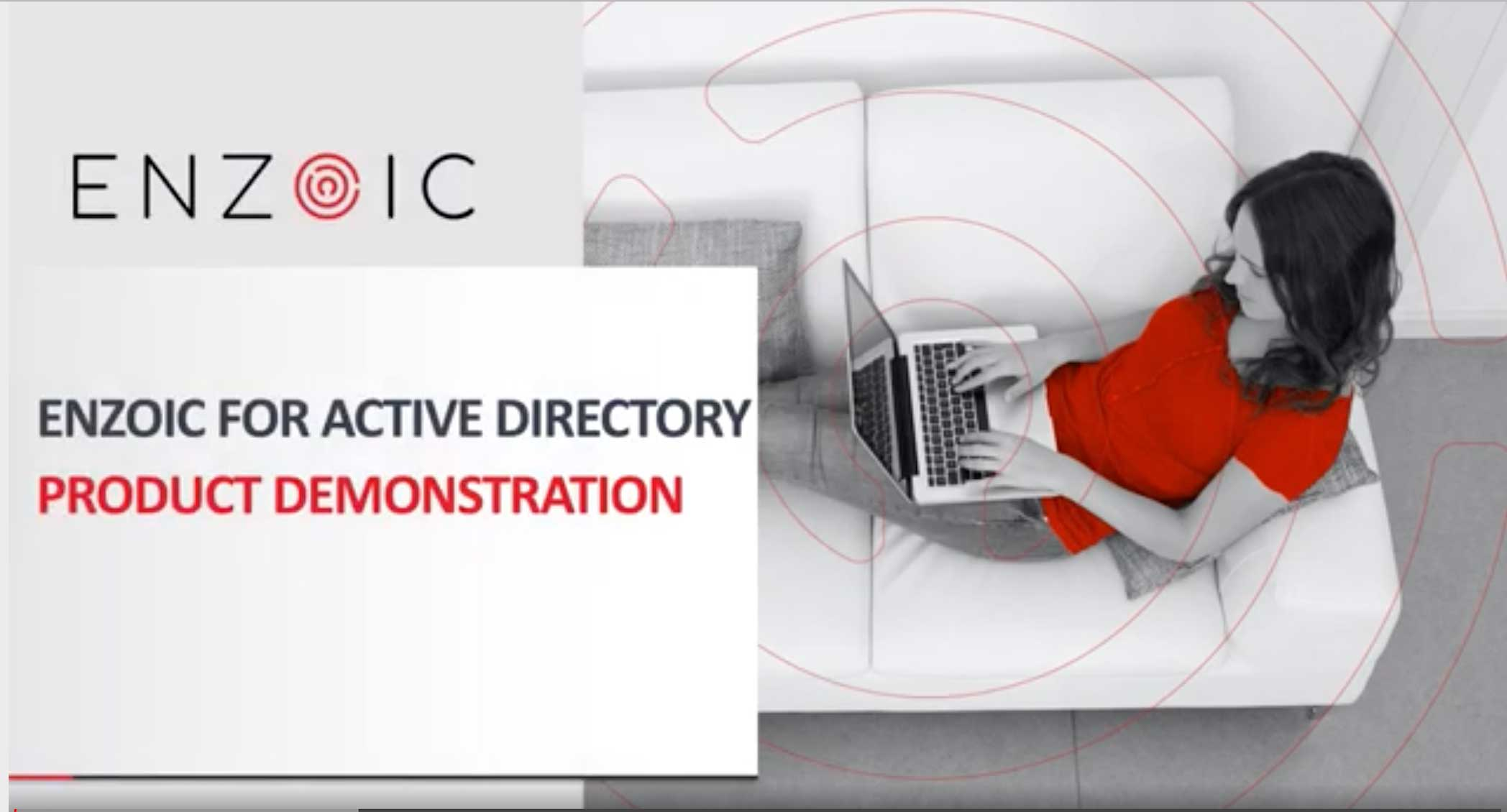 Enzoic for Active Directory Product Demo