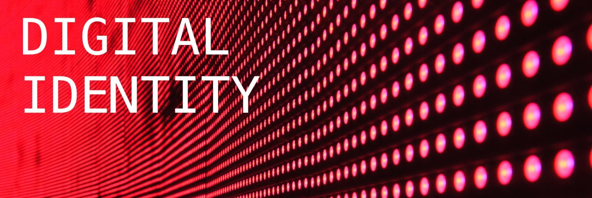 Digital Identity in 2020