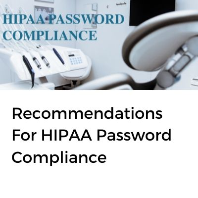 HIPPA Password Compliance