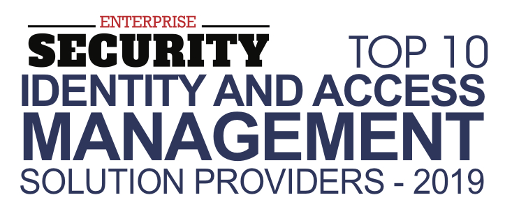 Enterprise Security Magazine's Top 10 Identity and Access Management Solution Providers – 2019