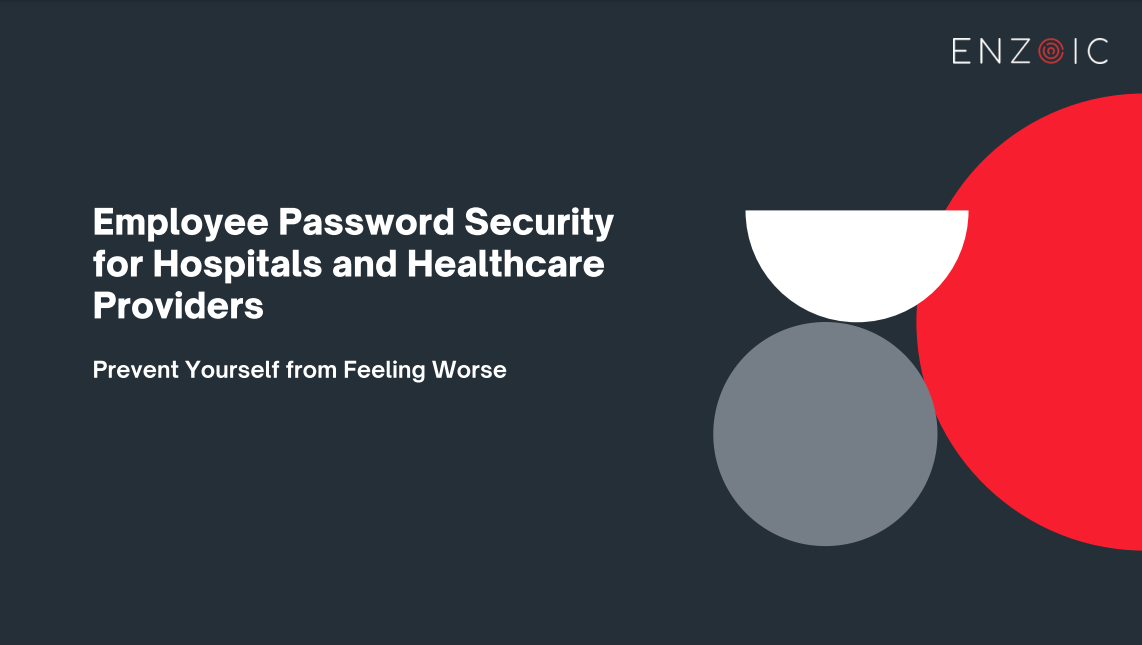 Password Security Hospital and Healthcare Cover