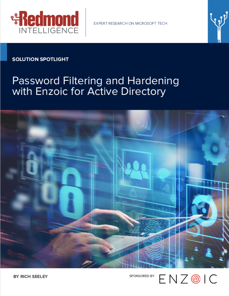 Redmond Intelligence Solution Spotlight: Password Filtering and Hardening with Enzoic for Active Directory: https://www.enzoic.com/wp-content/uploads/REDIntelligence_SolutionSpotlight_Enzoic_final.pdf