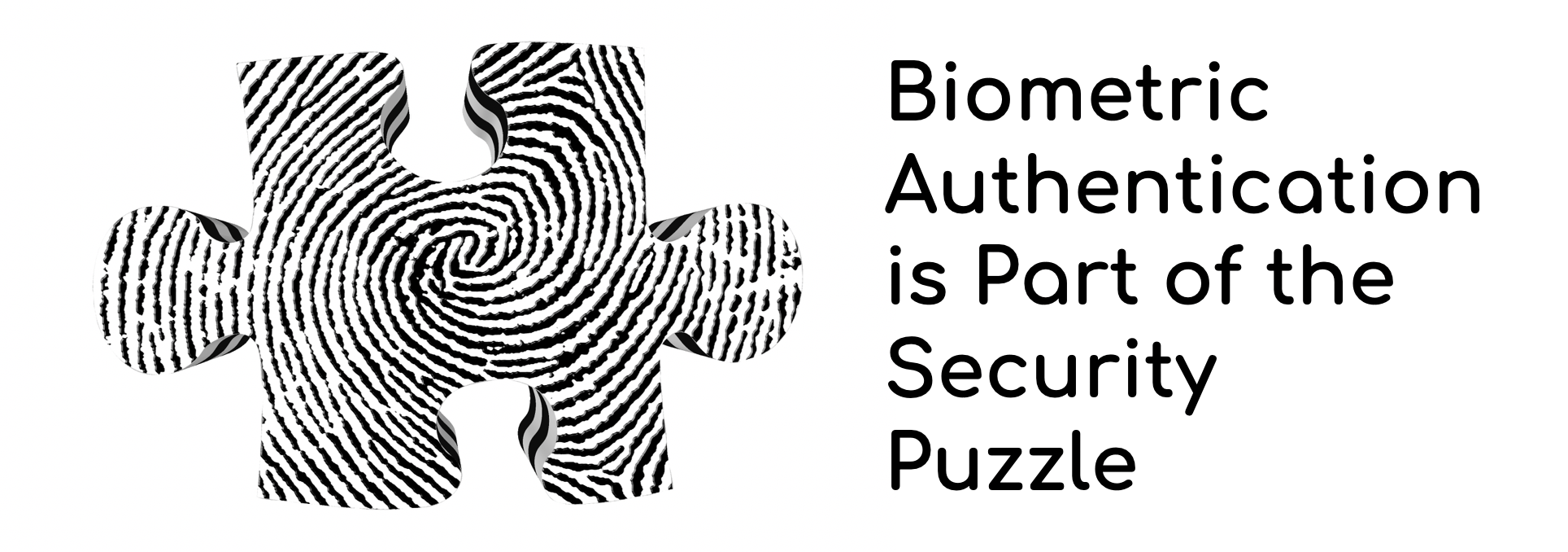 Biometric Authentication is Part of the Security Puzzle: https://www.enzoic.com/biometric-authentication-security-puzzle/